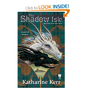 The Shadow Isle: Book Three of the Silver Wyrm by