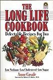 The Long Life Cookbook (Long Life Book)