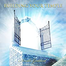 Building Your Temple: Neville Goddard Lectures Audiobook by Neville Goddard Narrated by Paul Holbrook