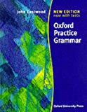 Oxford Practice Grammar: Without Answers