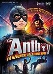 Antboy 2 - La revanche de la fureur r...