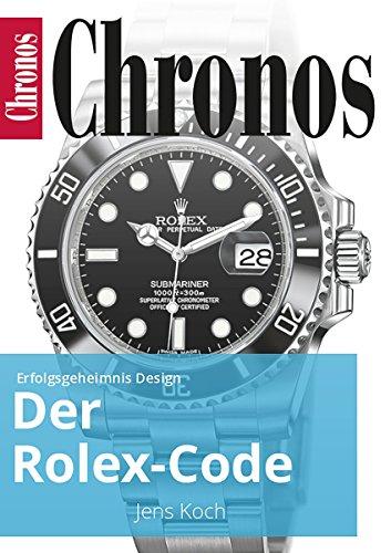 der-rolex-code-erfolgsgeheimnis-design-ratgeber-uhren-und-schmuck-german-edition