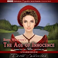 The Age of Innocence (       UNABRIDGED) by Edith Wharton Narrated by Nicky Whichelow