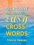 img - for Sit & Solve  Smooth Sailing Easy Crosswords (Sit & Solve  Series) book / textbook / text book
