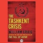 The Tashkent Crisis | William Craig