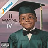 Tha Carter IV (Explicit Version) [Explicit]