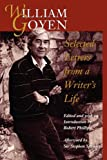 William Goyen: Selected Letters from a Writers Life
