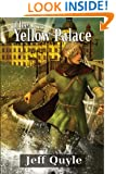 The Yellow Palace (The Inner Seas Kingdoms Book 2)