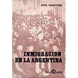 INMIGRACION EN LA ARGENTINA