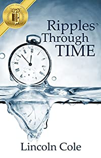 Ripples Through Time by Lincoln Cole ebook deal