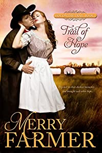 Trail Of Hope by Merry Farmer ebook deal