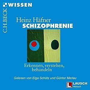 Schizophrenie Hörbuch