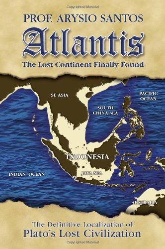 Atlantis, The Lost Continent Finally Found