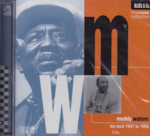 Muddy Waters - His Best  1947 To 1955 - Zortam Music