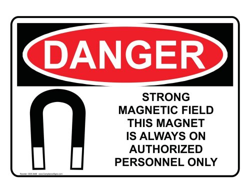 Compliancesigns Vinyl Osha Danger Label, 14 X 10 In. With Mri / X-Ray / Microwave Info In English, White