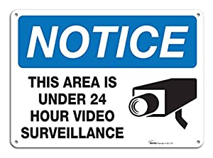 """Video Surveillance Warning Sign, Large Rust Free 10x14"""" Aluminum, For Indoor or Outdoor Use - By ARMO by ARMO"""