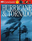 DK Eyewitness Books: Hurricane and Tornado