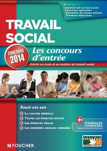 Travail social Les Concours d'entrée concours 2014