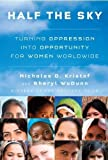 img - for Half the Sky: Turning Oppression into Opportunity for Women Worldwide by Nicholas D. Kristof (Sep 8 2009) book / textbook / text book