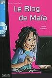 Le blog de Maïa (1CD audio)
