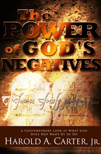 The Power of God's Negatives