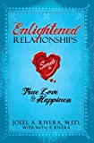 Enlightened Relationships: Secrets to True Love and Happiness (English Edition)