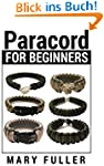 Paracord For Beginners: Learn The Bas...