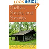 Shelters, Shacks, and Shanties (Annotated)