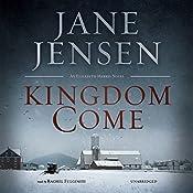 Kingdom Come: The Elizabeth Harris Series 1   Jane Jensen