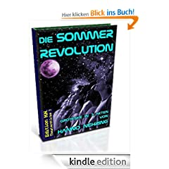 Die Sommerrevolution (Edition H.N. Theaterstcke)