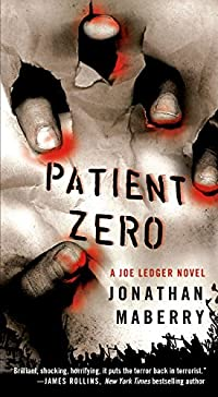 Patient Zero: A Joe Ledger Novel by Jonathan Maberry ebook deal