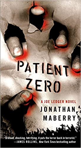 http://www.amazon.com/Patient-Zero-Joe-Ledger-Novel-ebook/dp/B002LA0A7K/ref=tmm_kin_swatch_0?_encoding=UTF8&qid=&sr=