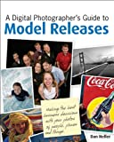 A Digital Photographer's help guide to Model Releases: Making a company Decisions along with your pictures of men and women, Places and Things