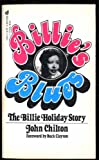 img - for Billie's Blues: The Billie Holiday Story 1933-1959 book / textbook / text book