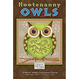 Hootenanny Owls Softcover Weekly Planner by Sellers Publishing Inc 2016 by Sellers Publishing, Inc.