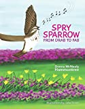 Spry Sparrow: From Drab to Fab