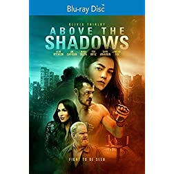 Above the Shadows [Blu-ray]