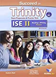img - for Succeed in Trinity-ISE II - CEFR B2 - Reading & Writing - Student's Book book / textbook / text book