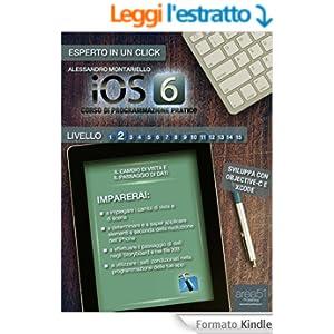 iOS6 Corso di programmazione pratico. Livello 2 (Esperto in un click)