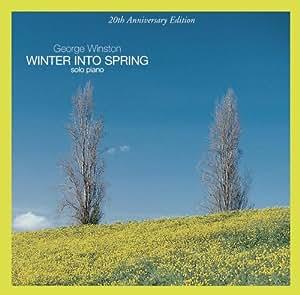 Winter Into Spring (20th Anniversary Edition)