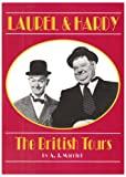 A.J. Marriot Laurel and Hardy: The British Tours
