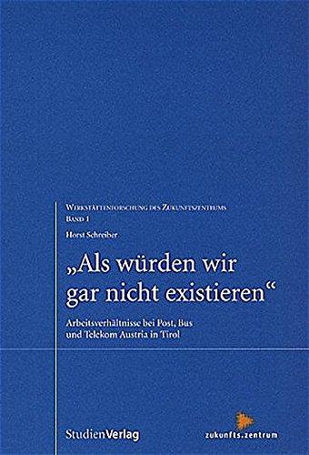 als-wurden-wir-gar-nicht-existieren-arbeitsverhaltnisse-bei-post-bus-und-telekom-austria-in-tirol