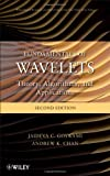 Fundamentals of Wavelets: Theory, Algorithms, and Applications, 2nd Edition