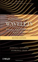 Fundamentals of Wavelets: Theory, Algorithms, and Applications, 2nd Edition ebook download