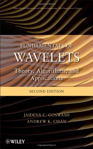 Fundamentals of wavelets. Theory, algorithms, and applications