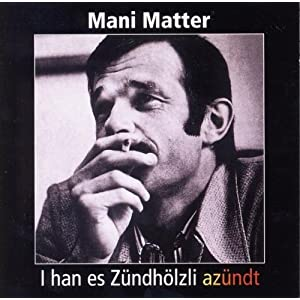 Mani Matter - Alls Wo Mir I D Finger Chunt