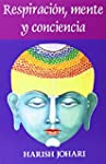 Respiracion, mente y conciencia