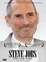 Steve Jobs - Consciously Genius: Unauthorized Documentary
