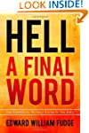 Hell A Final Word: The Surprising Tru...