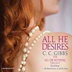 All He Desires | C.C. Gibbs
